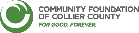 Community Foundation of Collier County - For Good. Forever.